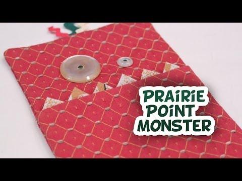 Prairie Point Monster - Whitney Sews