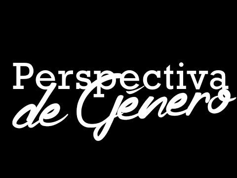 Foro Perspectiva De Género video