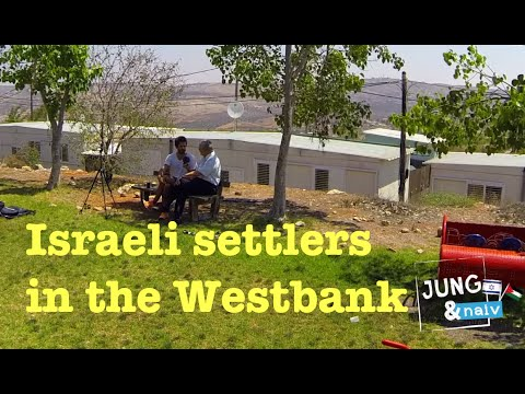 Israeli settlers - Jung & Naiv in Palestine: Episode 201
