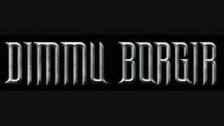 Dimmu Borgir - Blessings upon The Throne of Tyranny