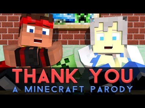 ♫ Thank You! - A Minecraft Parody of MKTOs Thank You (Music Video)