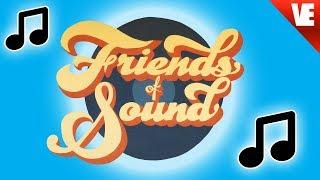 FRIENDS OF SOUND!