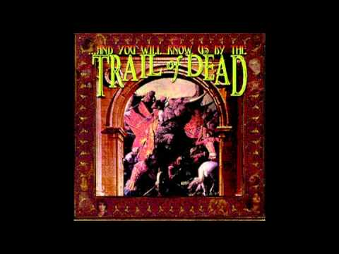 And You Will Know Us By The Trail Of Dead - An Ounce Of Prevention
