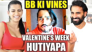 BB KI VINES - Valentine's Week Hutiyapa REACTION!!! | Magic Flicks