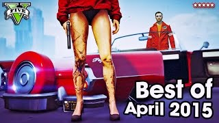 GTA 5 Online BEST MOMENTS OF APRIL 2015 (GTA 5 Funny Moments) Epic Montage