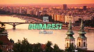 George Ezra - Budapest (BZY Bootleg Mix)