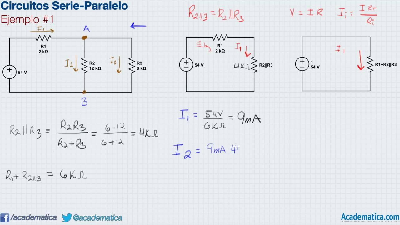 Circuito En Serie Y Paralelo : Circuitos serie paralelo ejemplo youtube