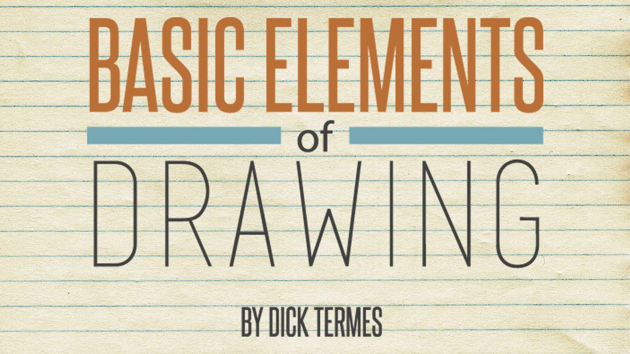 Basic Elements of Drawing Basic Elements of Drawing