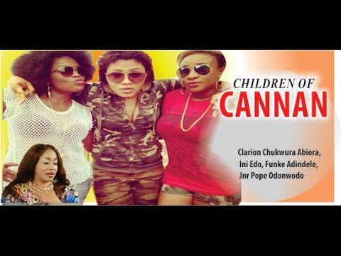 Children of Cannan     - 2014 Latest Nigeria Nollywood Movie