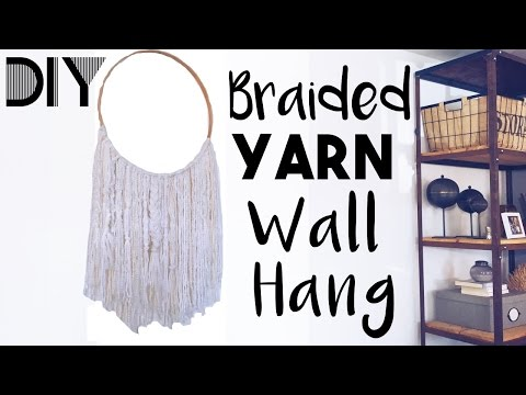 DIY Braided Yarn Wall Hang | Easy Room Decor DIY