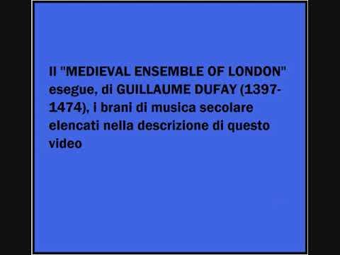 Guillaume Dufay - Puisque celle qui me tient