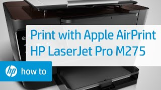 Printing Wireless Direct Using Apple's AirPrint - HP LaserJet Pro M275