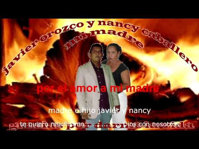 nancy  caballero por el amor a mi madre ( cornelio reyna )