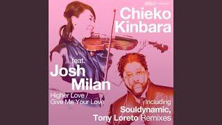 Higher Love Souldynamic Remix
