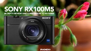 Sony RX100M5 vs RX100M4 — In Depth Review and Comparison [4K]
