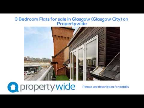 3 Bedroom Flats for sale in Glasgow (Glasgow City) on Propertywide