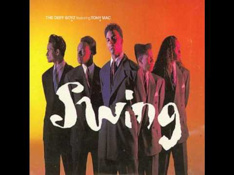 THE DEFF BOYZ FEAT TONY MAC - SWING (1990)