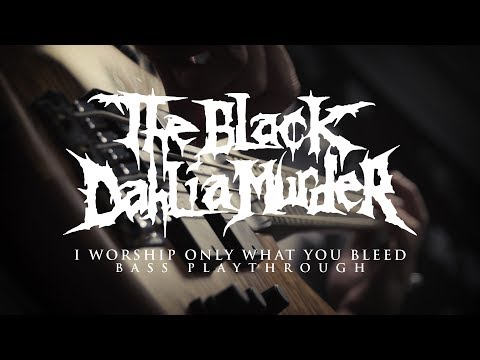 Black Dahlia Murder - I Worhsip Only What You Bleed
