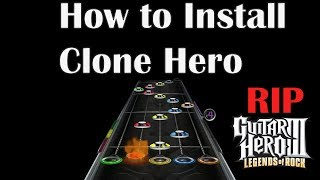 How to install Clone Hero + Add Songs 2019