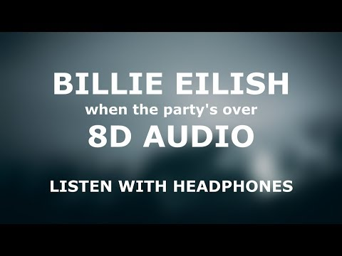 Billie Eilish - when the party's over | 8D AUDIO 🎧 [Use headphones] MP3
