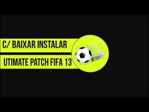 Como Baixar e Instalar ULTIMATE PATCH 13 V5.0 FIFA 13 PC Torrent