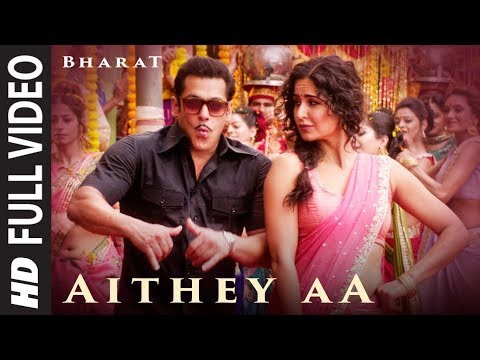 Full Video: Aithey Aa   Bharat   Salman Khan,Katrina Kaif  Vishal & Shekhar Ft. Akasa, Neeti, Kamaal