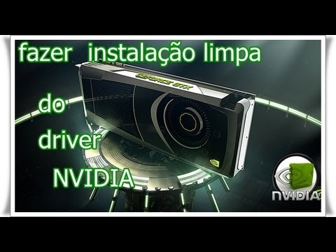 Aprenda estalar o drive da sua vga  nvidia  passo a passo