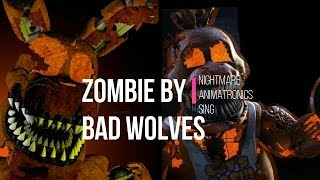 Download Lagu Nightmare Animatronics sing Zombie ( Cover ) by Bad Wolves Gratis STAFABAND