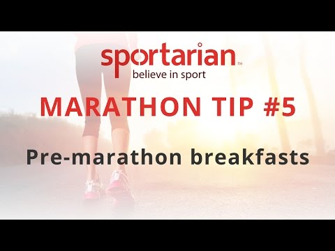 Marathon Tips #5: What should you eat for a pre-marathon Breakfast?
