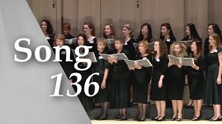 Song 136: The Kingdom Is in Place—Let It Come! — 2014 Annual Meeting