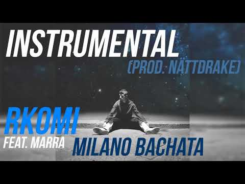 Rkomi - Milano Bachata ft. Marracash [Instrumental] (Prod. Nätt)