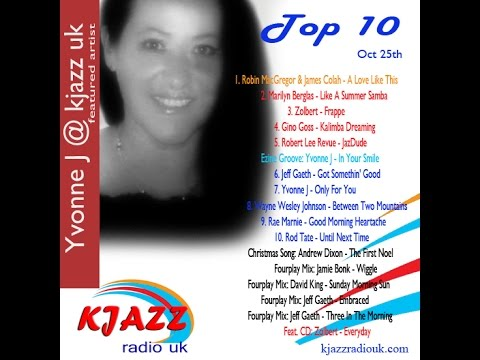 KJAZZ Radio UK Top 10 Show Oct 25th
