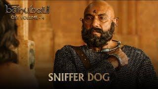 Baahubali OST Volume 04 Sniffer Dog | MM Keeravaani