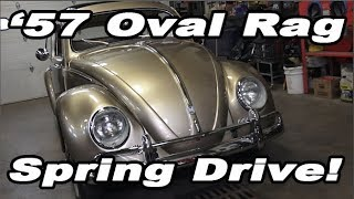 Classic VW BuGs 1957 Oval Window Ragtop Build Resto Project Spring Drive