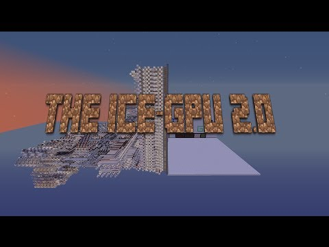 Minecraft - The ICE GPU 2.0