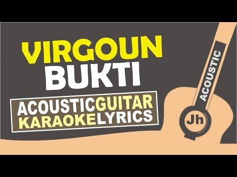 download lagu Virgoun - Bukti Karaoke Tanpa Vokal Sura gratis