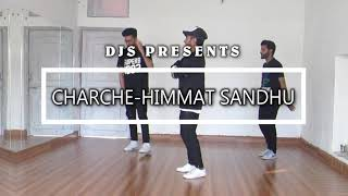 Bhangra on  Charche  himmat sandhu by Dance juncti