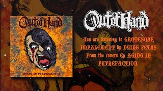 OUT OF HAND - GROTESQUE IMPALEMENT [DYING FETUS COVER] (2020) SW EXCLUSIVE