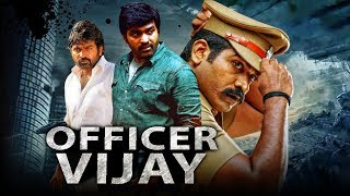 Officer Vijay 2019 Tamil Hindi Dubbed Full Movie | Vijay Sethupathi, Remya Nambeesan