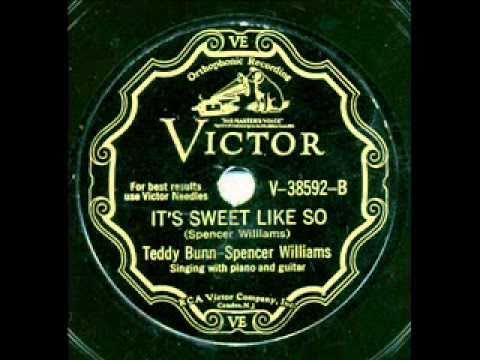 Teddy Bunn and Spencer Williams, It's Sweet Like So. New York 1930