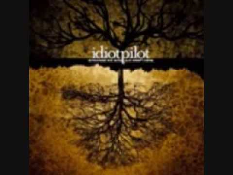 Idiot Pilot - A Light At The End Of The Tunnel