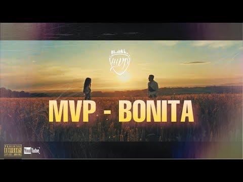 MVP - BONITA  | OFFICIAL MUSIC VIDEO |