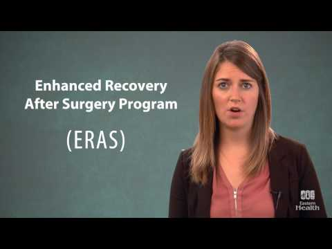 Enhanced Recovery After Surgery Program (ERAS)