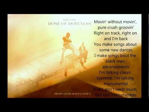 Kid Cudi - Dose of Dopeness ( Lyrics on Screen )