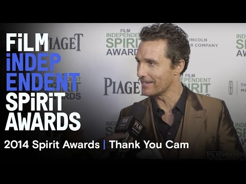 Thank You Cam | 2014 Film Independent Spirit Awards
