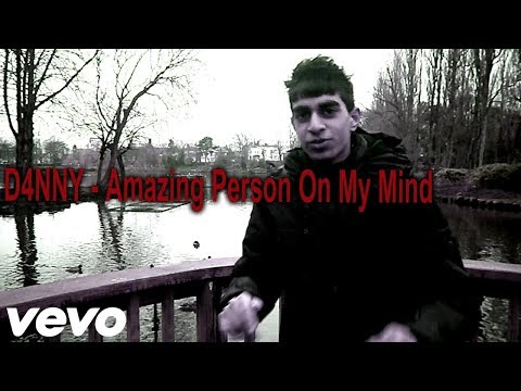 D4NNY - Amazing Person On My Mind (Official Music Video)