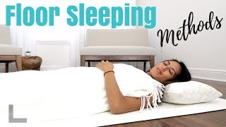 Methods of Floor Sleeping - Different Ways to Floor Sleep