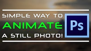 Photoshop Tutorial : SIMPLE WAY To ANIMATE Your PHOTOS