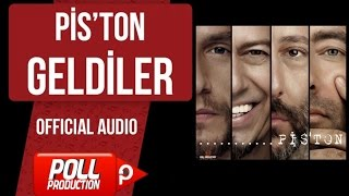 Pis'ton - Geldiler - ( Official Audio )