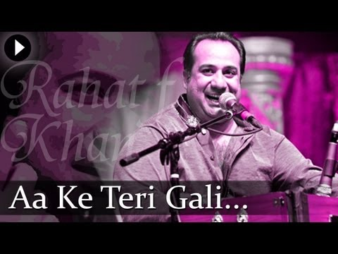 Aa Ke Teri Gali - Rahat Nusrat Fateh Ali Khan - Best Qawwali Songs video
